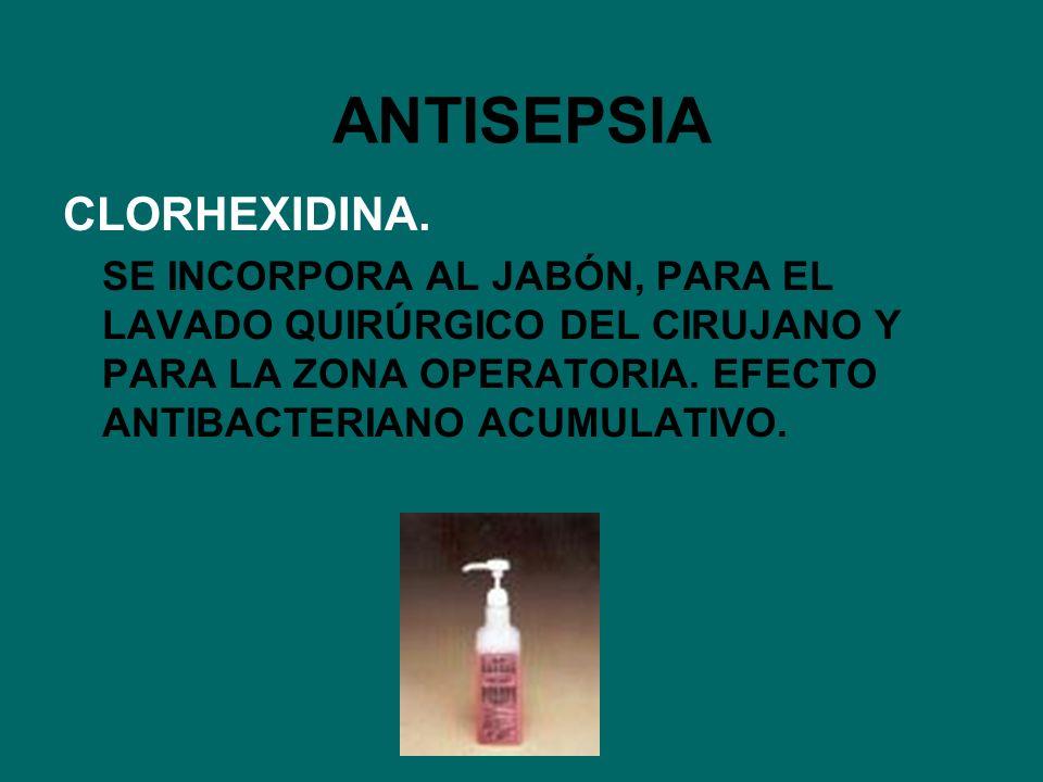 ANTISEPSIA CLORHEXIDINA.