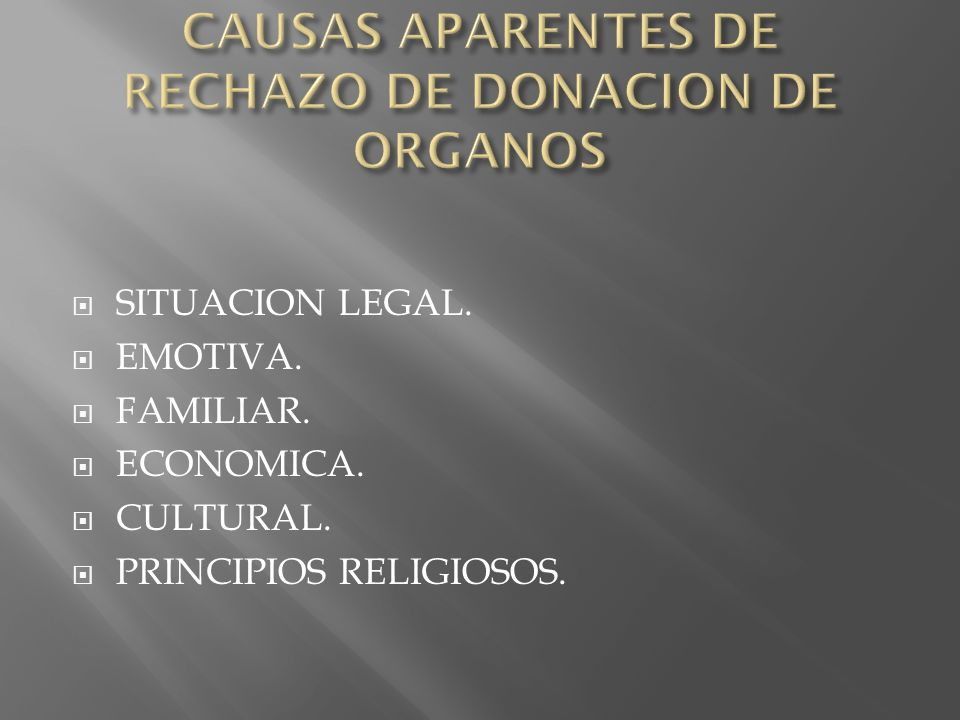 CAUSAS APARENTES DE RECHAZO DE DONACION DE ORGANOS