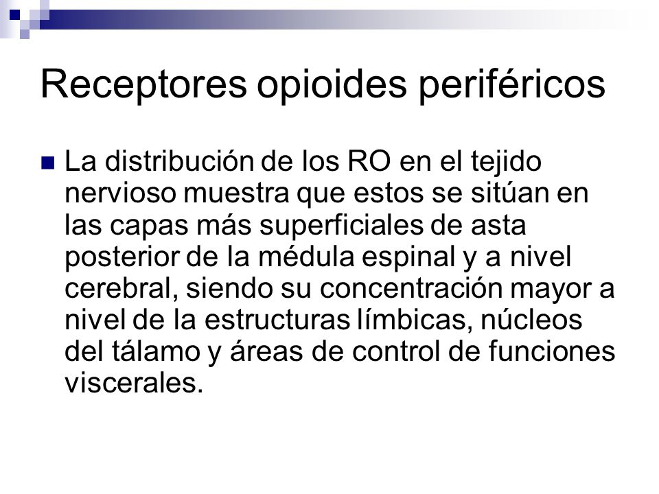 Receptores opioides periféricos
