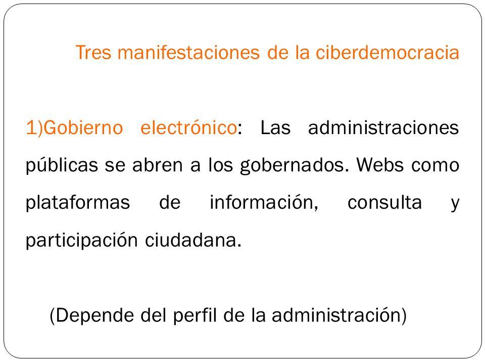 Tres manifestaciones de la ciberdemocracia