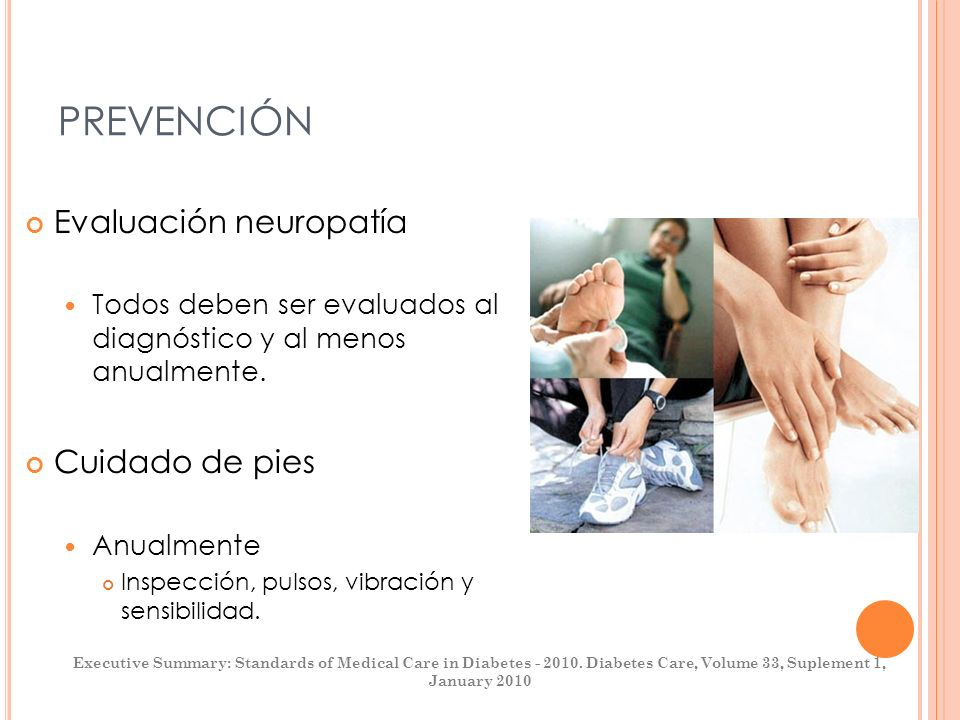 PREVENCIÓN Evaluación neuropatía Cuidado de pies