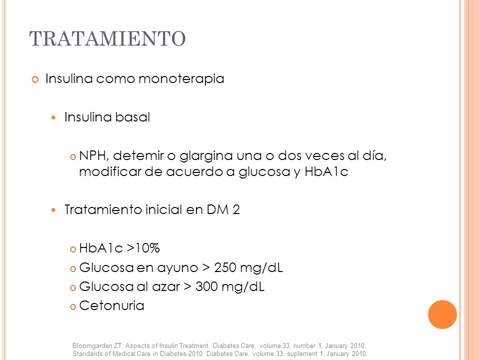TRATAMIENTO Insulina como monoterapia Insulina basal