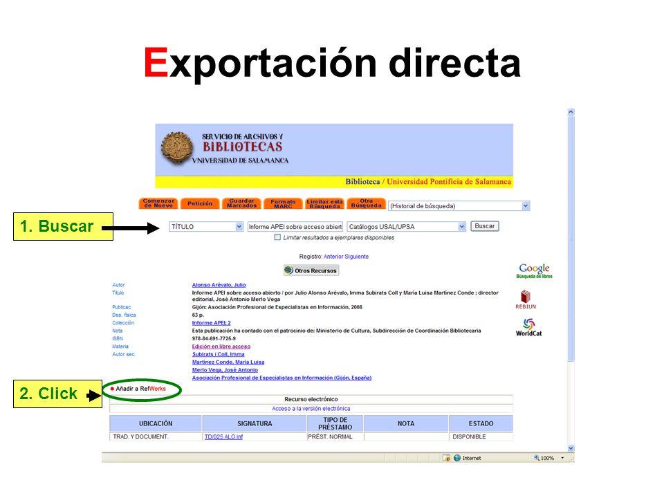 Exportación directa 1. Buscar 2. Click