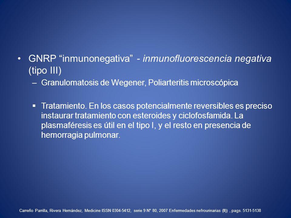 GNRP inmunonegativa - inmunofluorescencia negativa (tipo III)