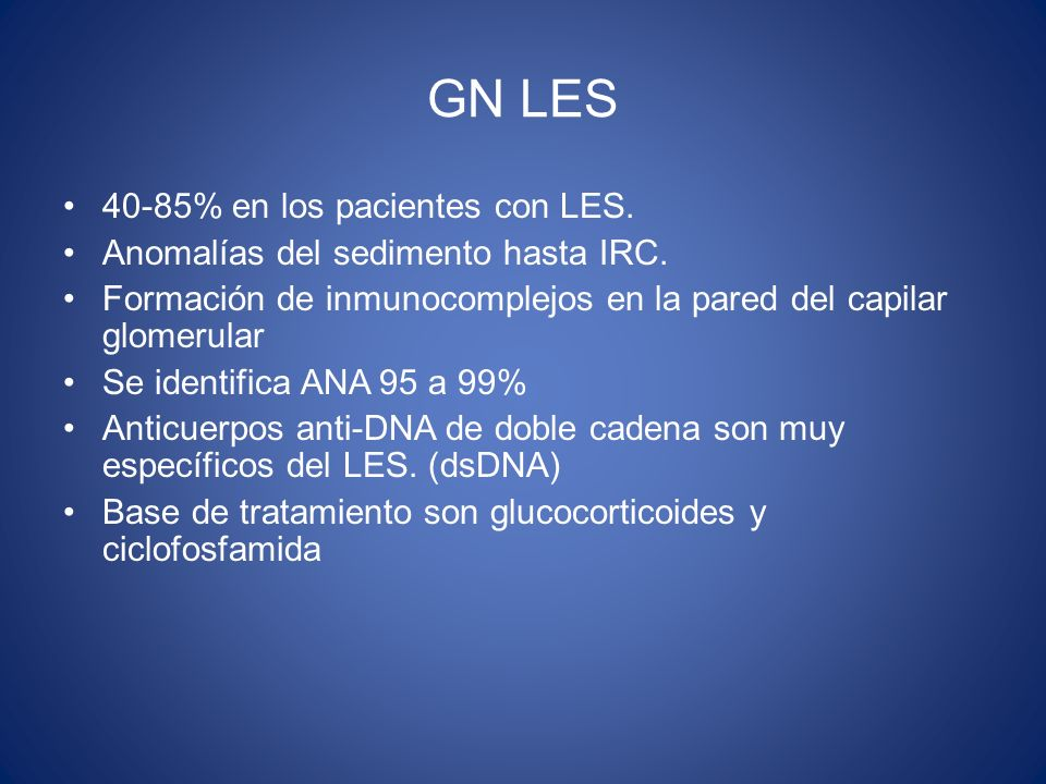 GN LES 40-85% en los pacientes con LES.