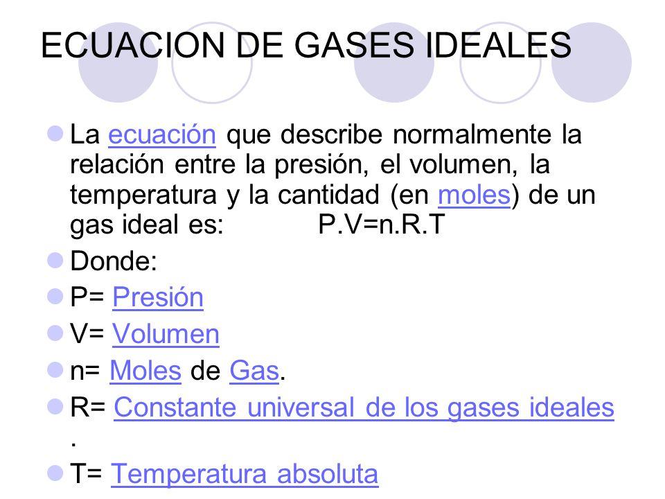 ECUACION DE GASES IDEALES