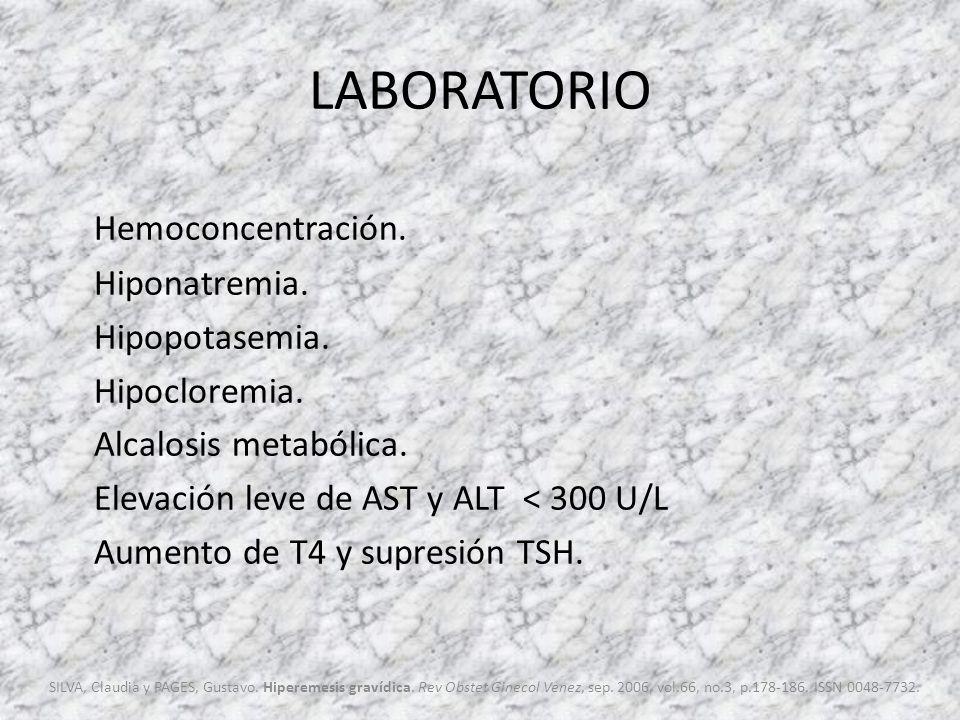 LABORATORIO Hemoconcentración. Hiponatremia. Hipopotasemia.