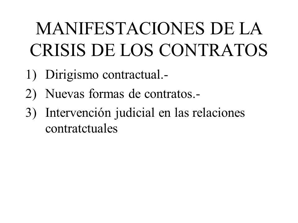 MANIFESTACIONES DE LA CRISIS DE LOS CONTRATOS