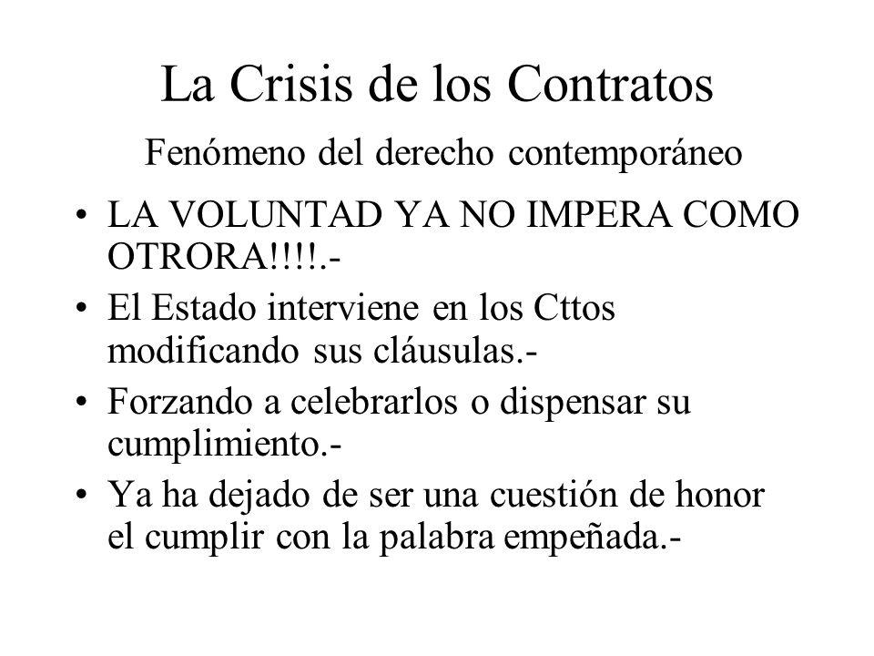 La Crisis de los Contratos Fenómeno del derecho contemporáneo
