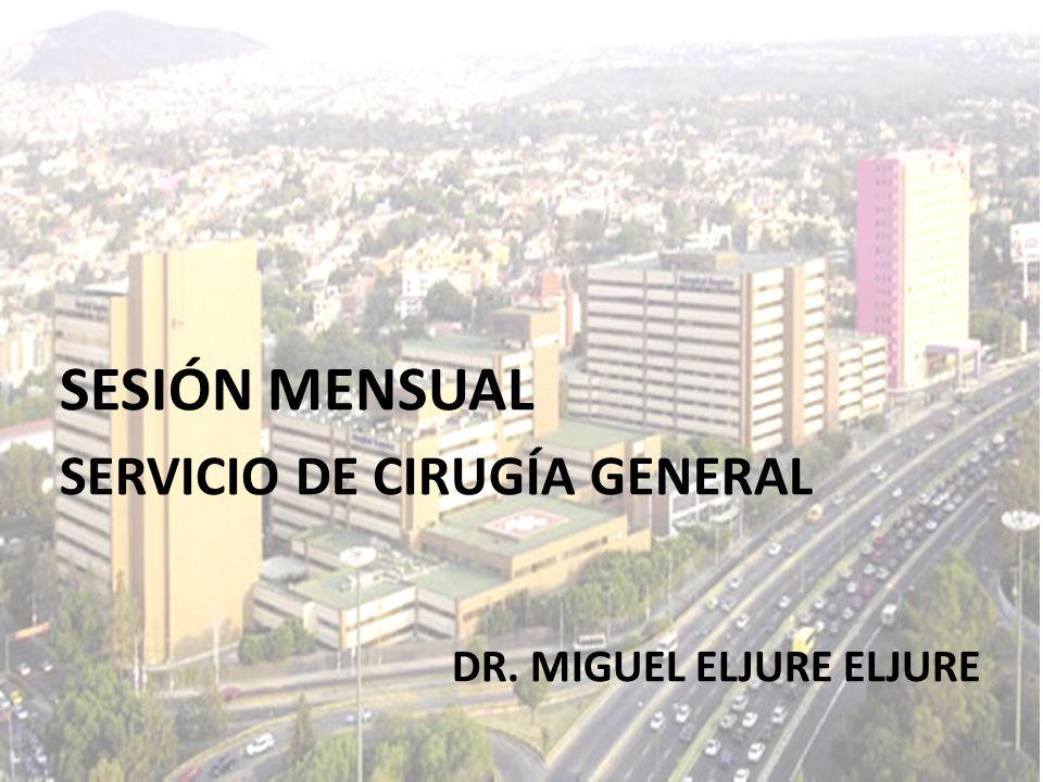 SESIÓN MENSUAL SERVICIO DE CIRUGÍA GENERAL DR. MIGUEL ELJURE ELJURE