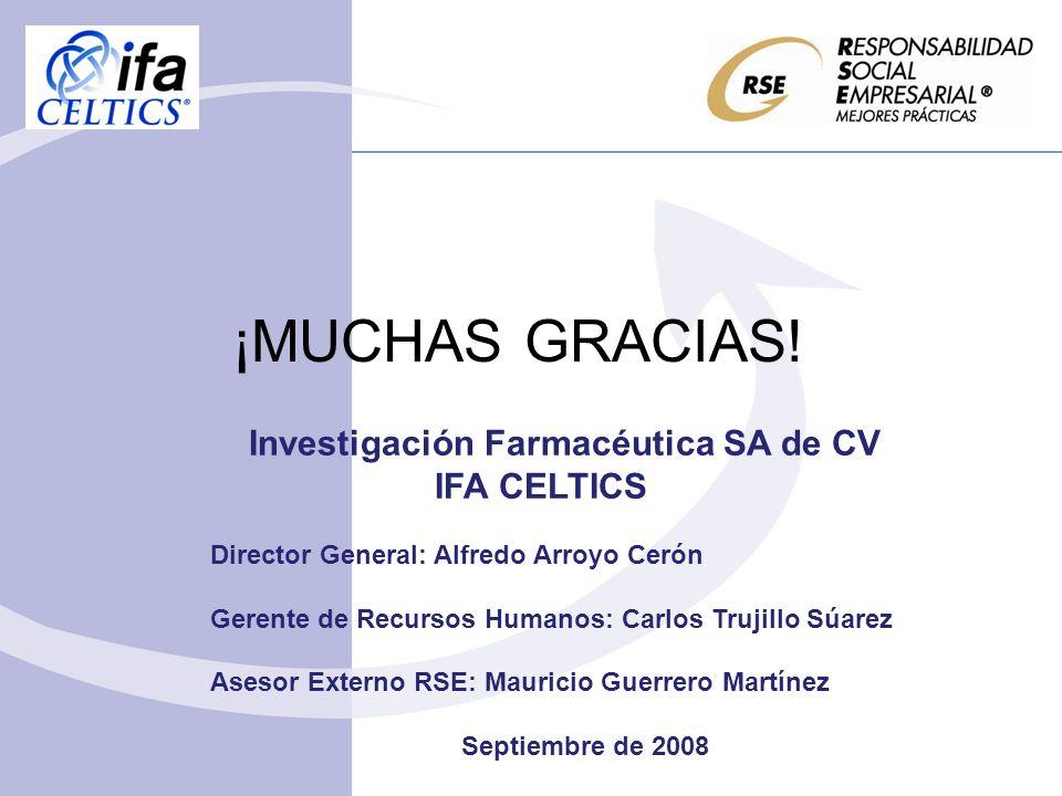 ¡MUCHAS GRACIAS! Investigación Farmacéutica SA de CV IFA CELTICS