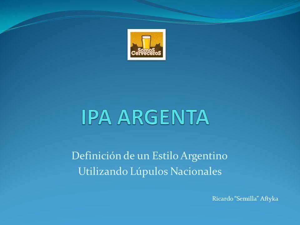 IPA ARGENTA Definición de un Estilo Argentino