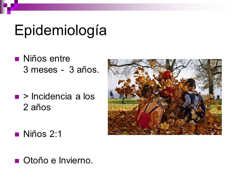 Epidemiología Niños entre 3 meses - 3 años.