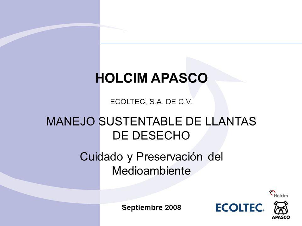 HOLCIM APASCO MANEJO SUSTENTABLE DE LLANTAS DE DESECHO