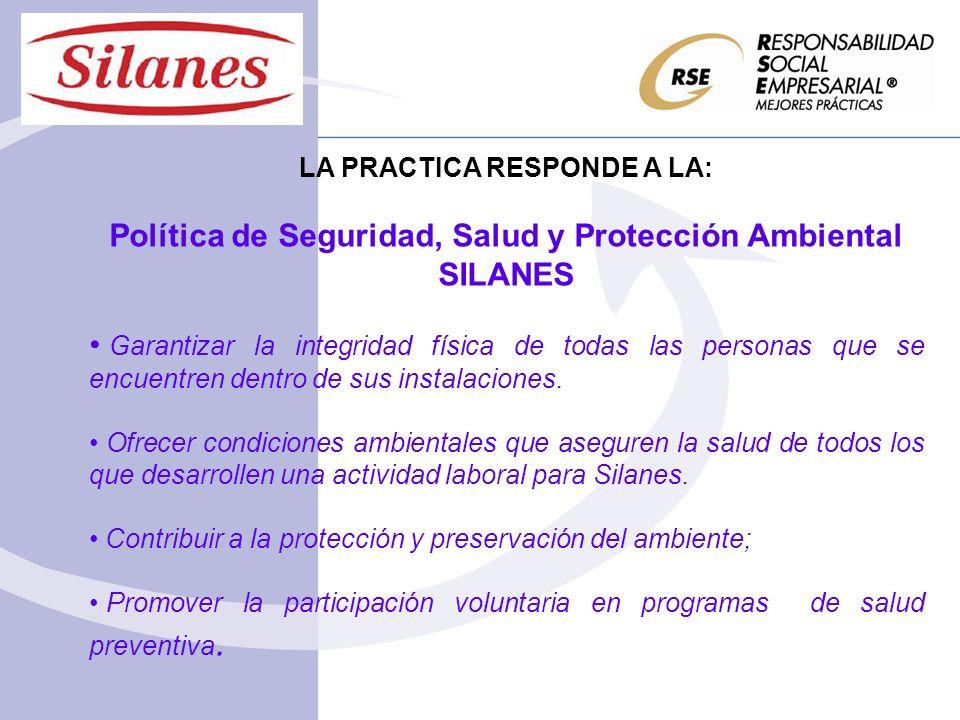 Política de Seguridad, Salud y Protección Ambiental SILANES