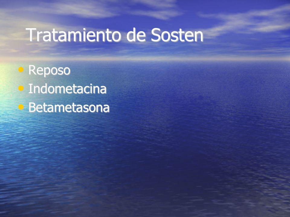 Tratamiento de Sosten Reposo Indometacina Betametasona