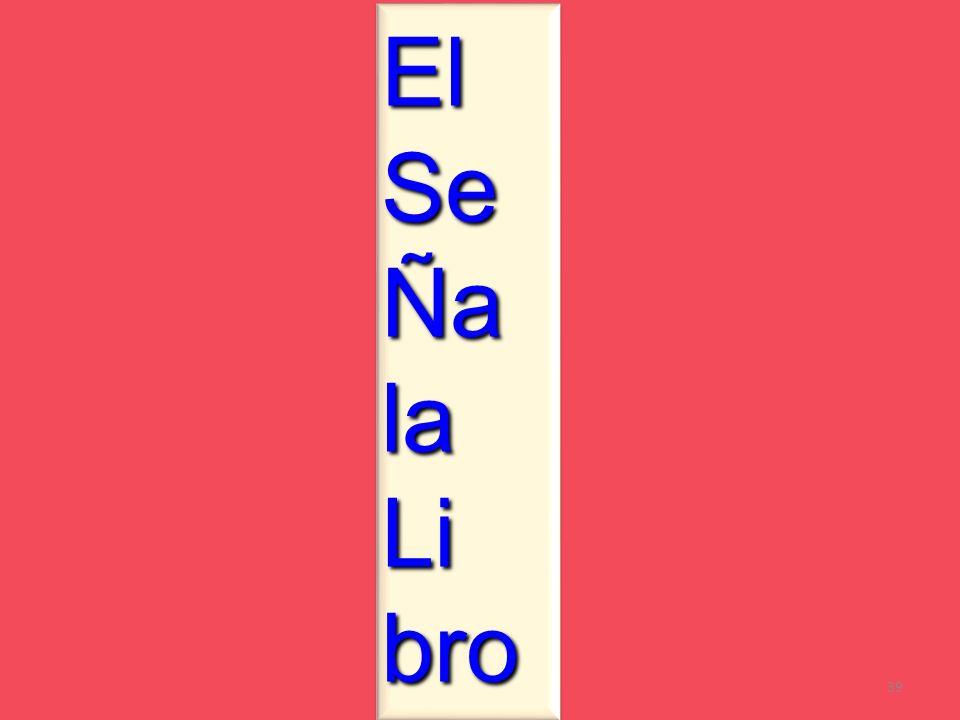 El Se Ña la Li bro