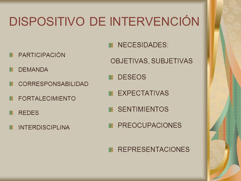 DISPOSITIVO DE INTERVENCIÓN