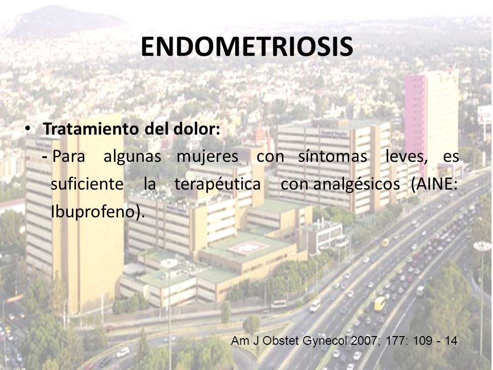 ENDOMETRIOSIS Tratamiento del dolor: