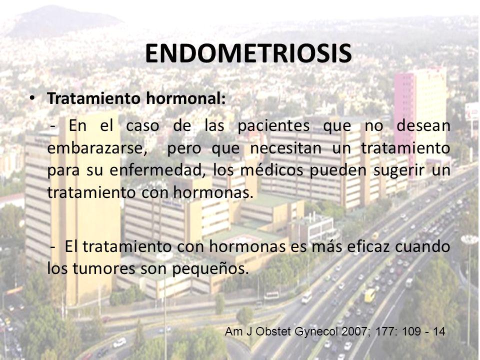 ENDOMETRIOSIS Tratamiento hormonal: