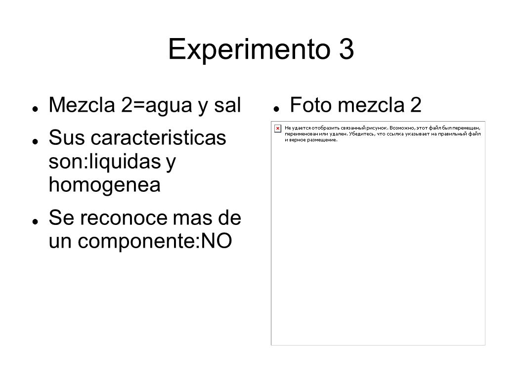 Experimento 3 Mezcla 2=agua y sal