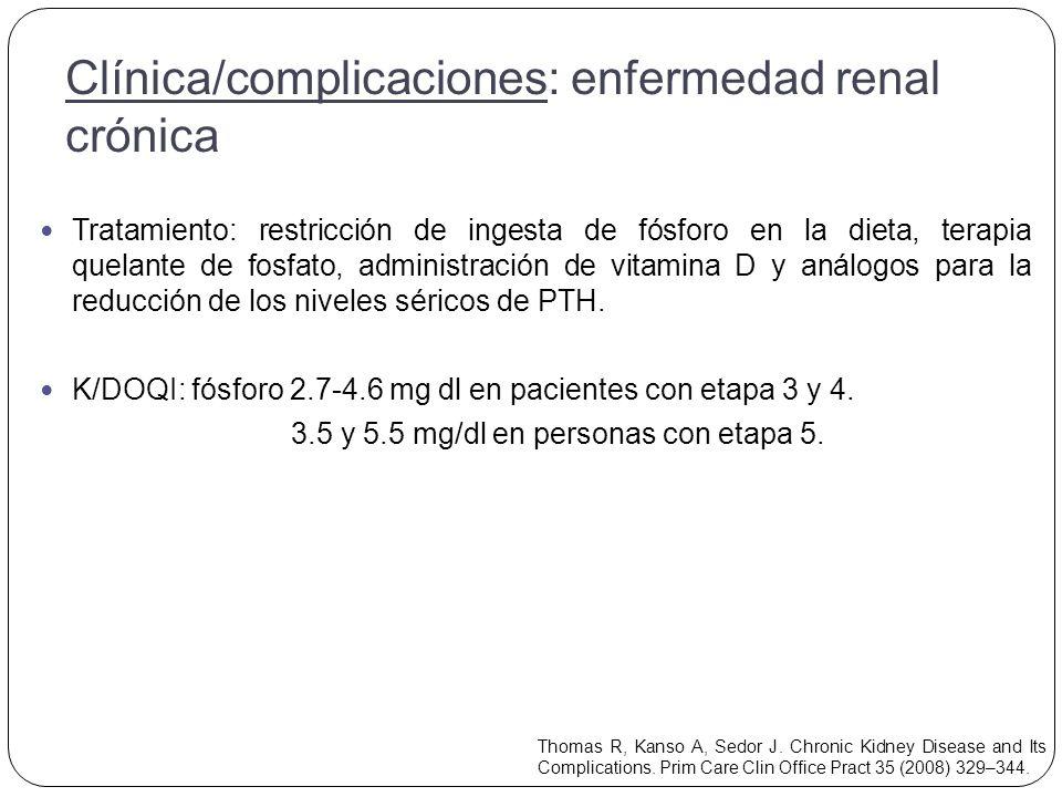 Clínica/complicaciones: enfermedad renal crónica