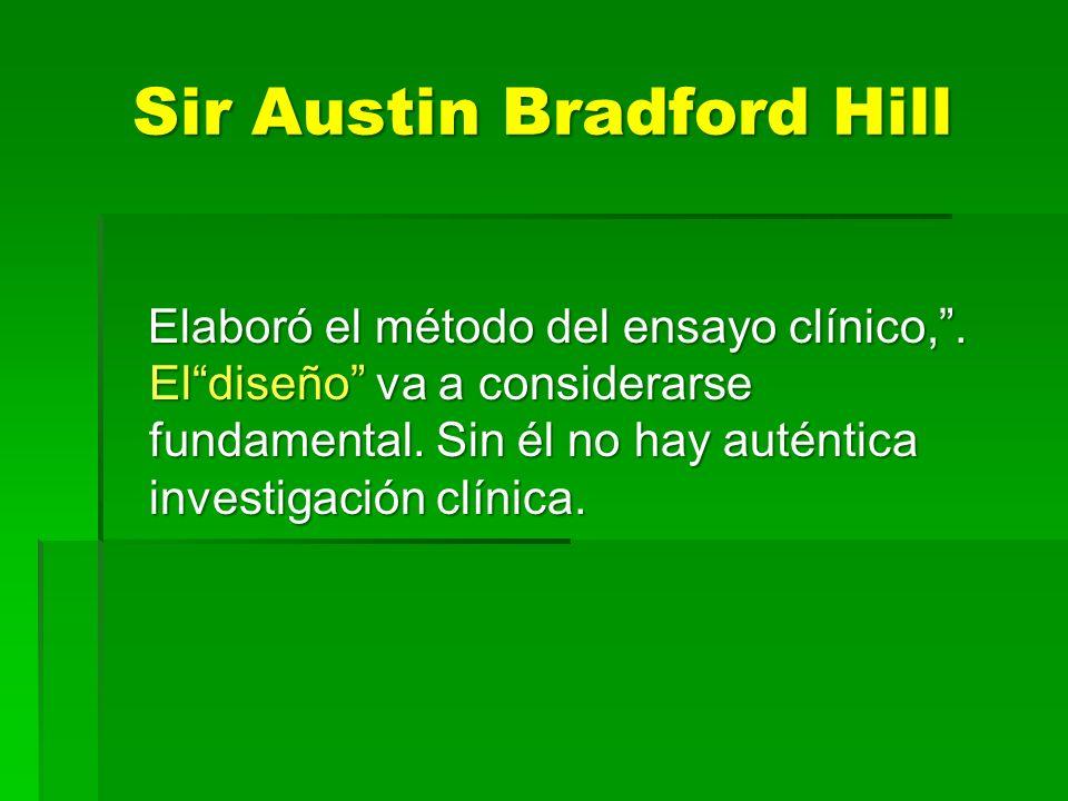 Sir Austin Bradford Hill