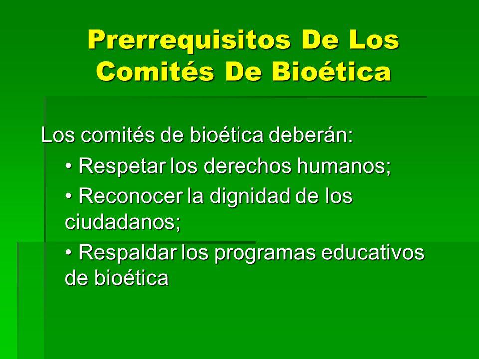 Prerrequisitos De Los Comités De Bioética
