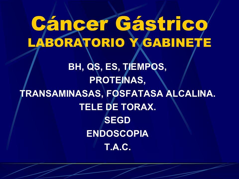 Cáncer Gástrico LABORATORIO Y GABINETE