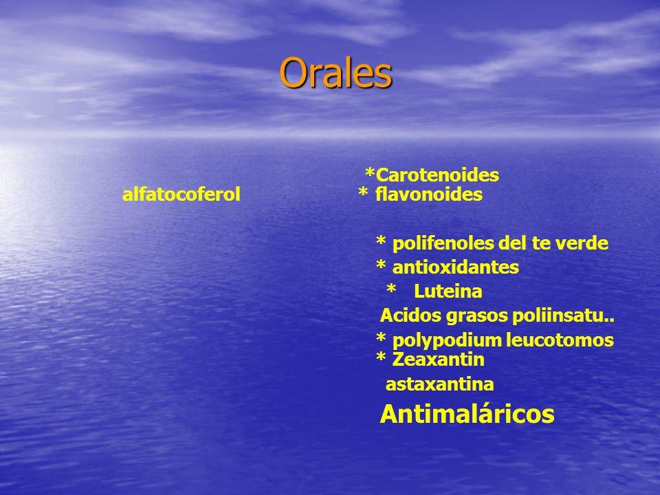 Orales Antimaláricos *Carotenoides alfatocoferol * flavonoides