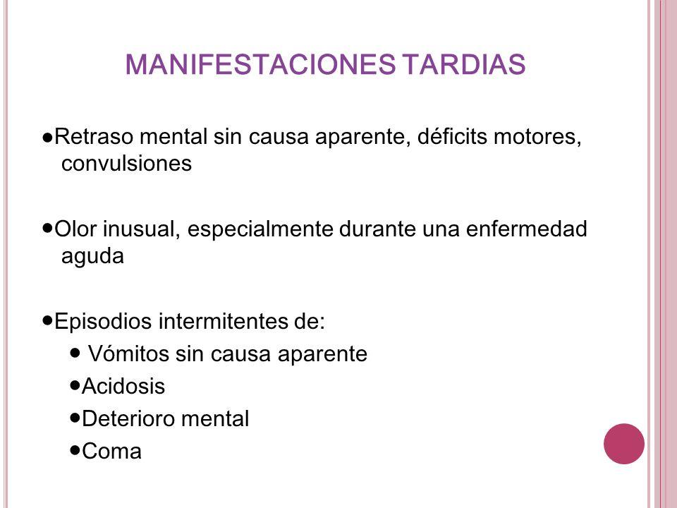 MANIFESTACIONES TARDIAS