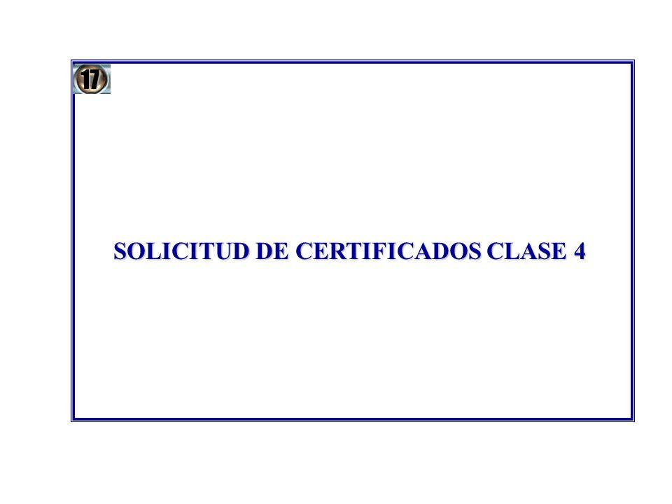 SOLICITUD DE CERTIFICADOS CLASE 4