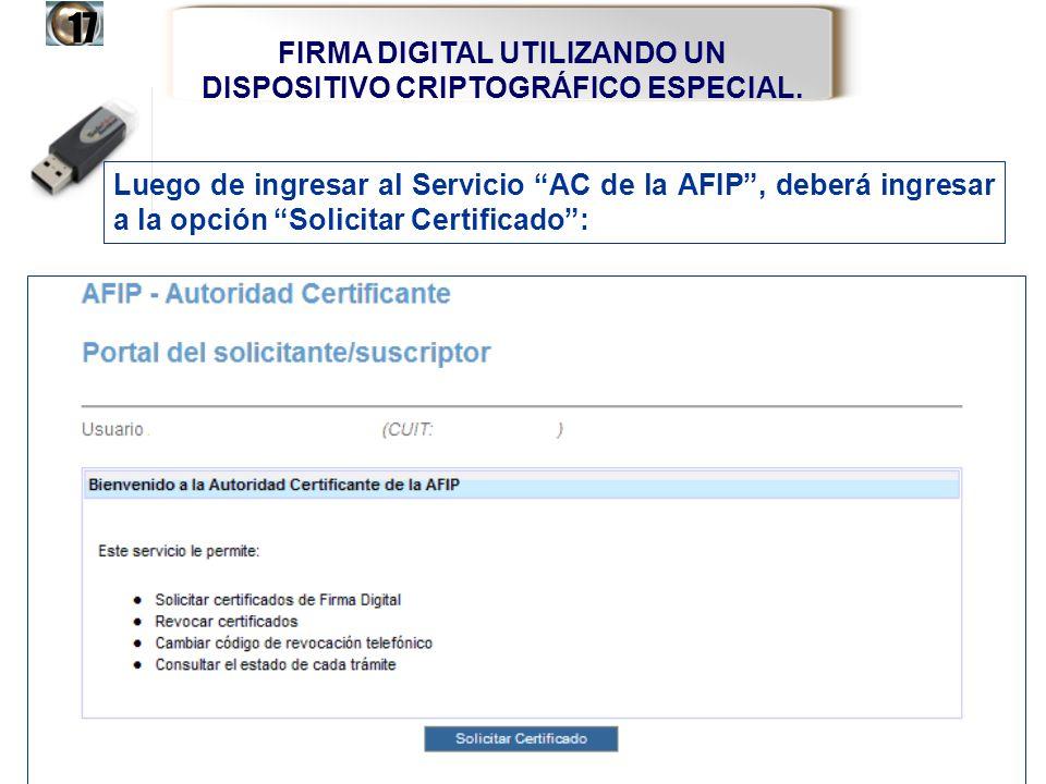 FIRMA DIGITAL UTILIZANDO UN DISPOSITIVO CRIPTOGRÁFICO ESPECIAL.