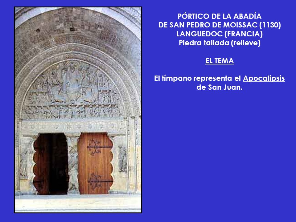 DE SAN PEDRO DE MOISSAC (1130) LANGUEDOC (FRANCIA)