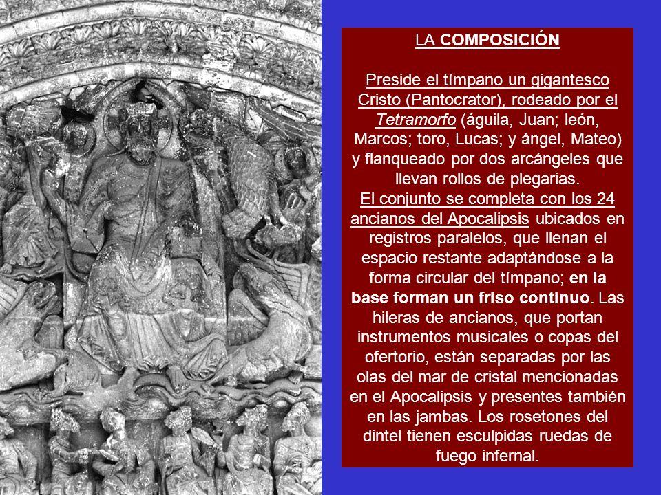 LA COMPOSICIÓN Preside el tímpano un gigantesco Cristo (Pantocrator), rodeado por el Tetramorfo (águila, Juan; león, Marcos; toro, Lucas; y ángel, Mateo) y flanqueado por dos arcángeles que llevan rollos de plegarias.