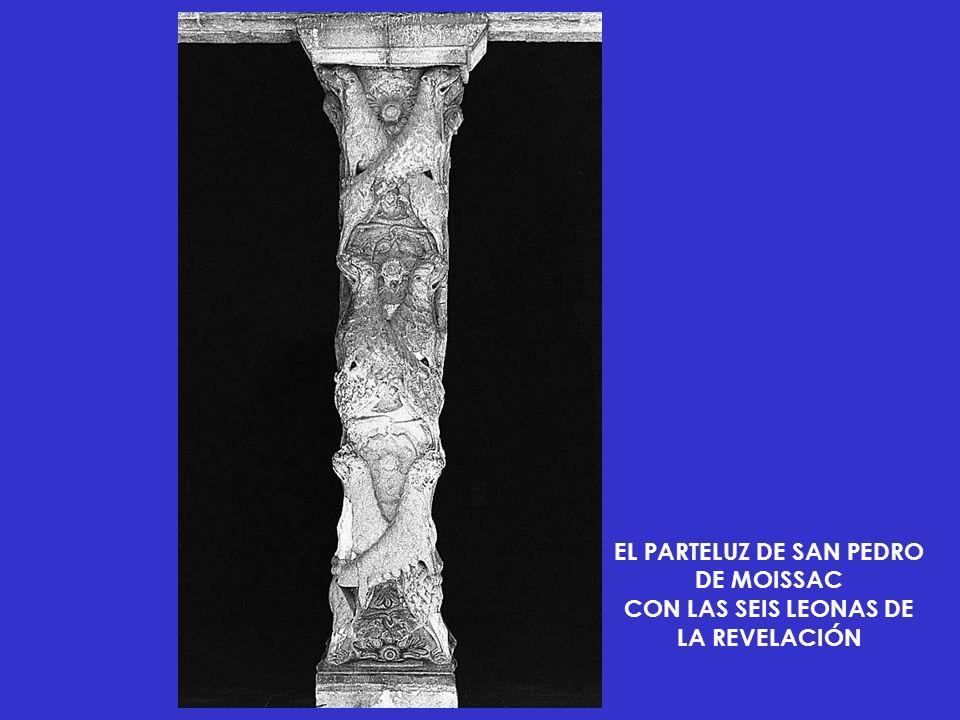 EL PARTELUZ DE SAN PEDRO DE MOISSAC CON LAS SEIS LEONAS DE LA REVELACIÓN
