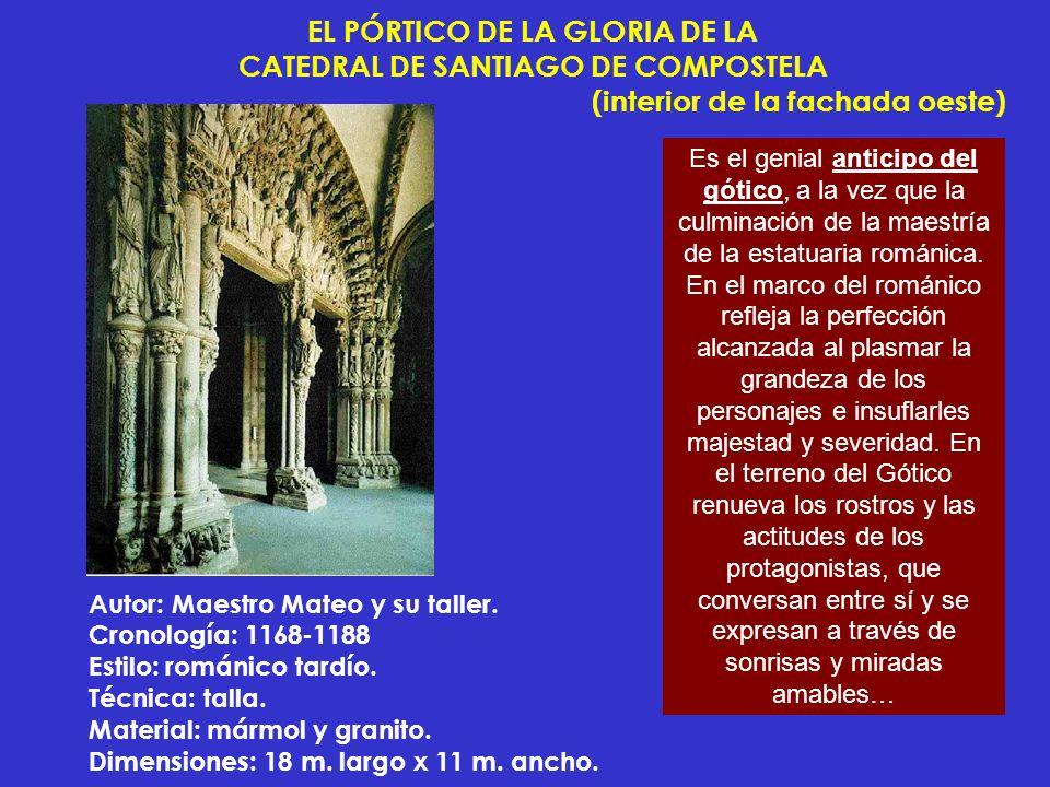 EL PÓRTICO DE LA GLORIA DE LA CATEDRAL DE SANTIAGO DE COMPOSTELA (interior de la fachada oeste)