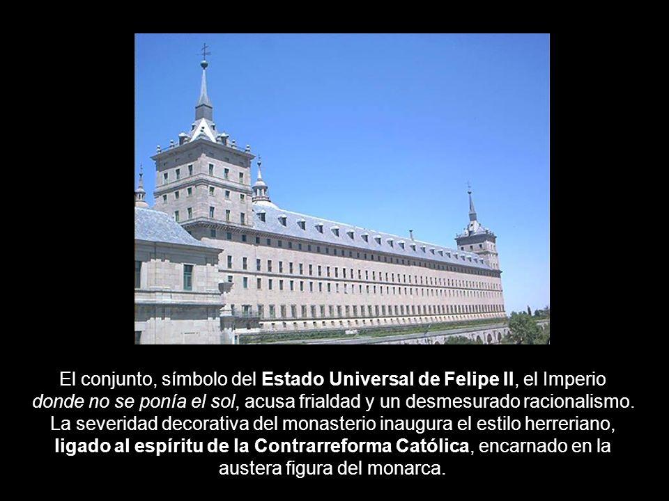 El conjunto, símbolo del Estado Universal de Felipe II, el Imperio