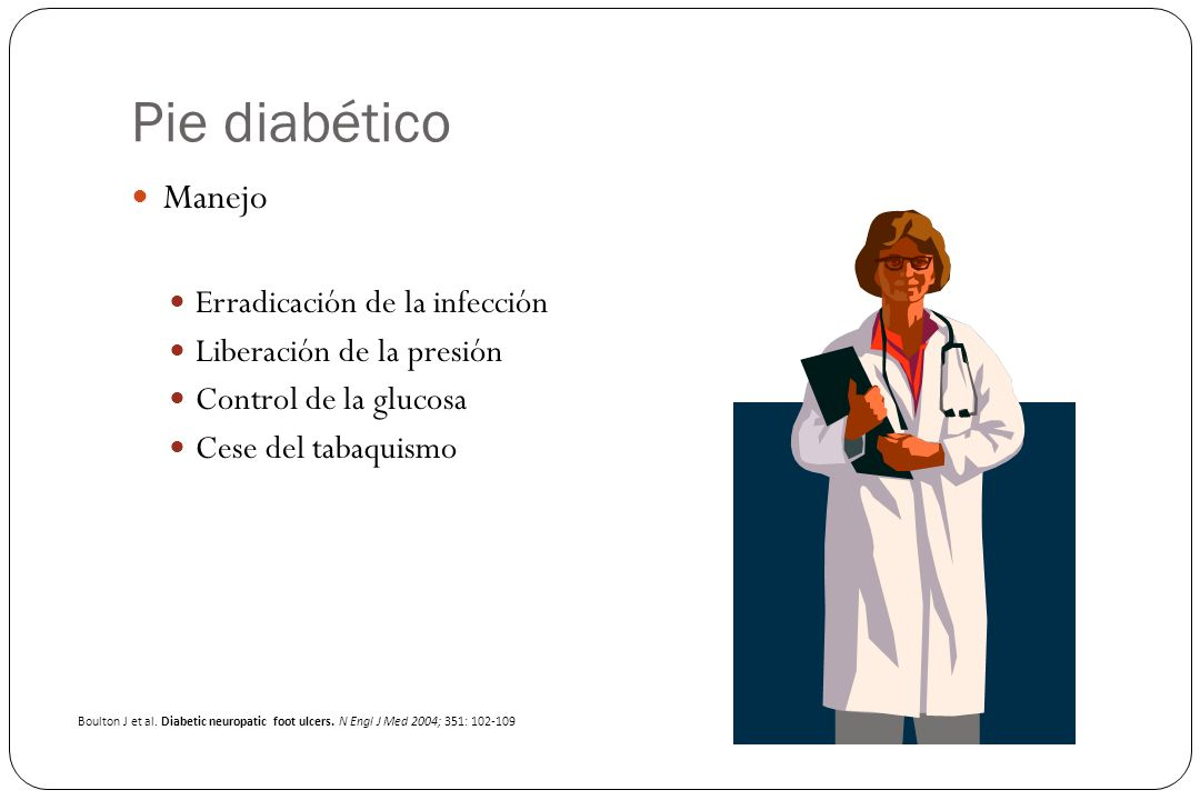 Pie diabético Manejo Erradicación de la infección