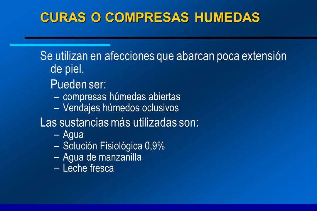 CURAS O COMPRESAS HUMEDAS