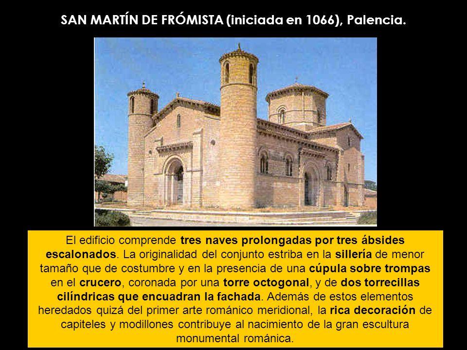 SAN MARTÍN DE FRÓMISTA (iniciada en 1066), Palencia.