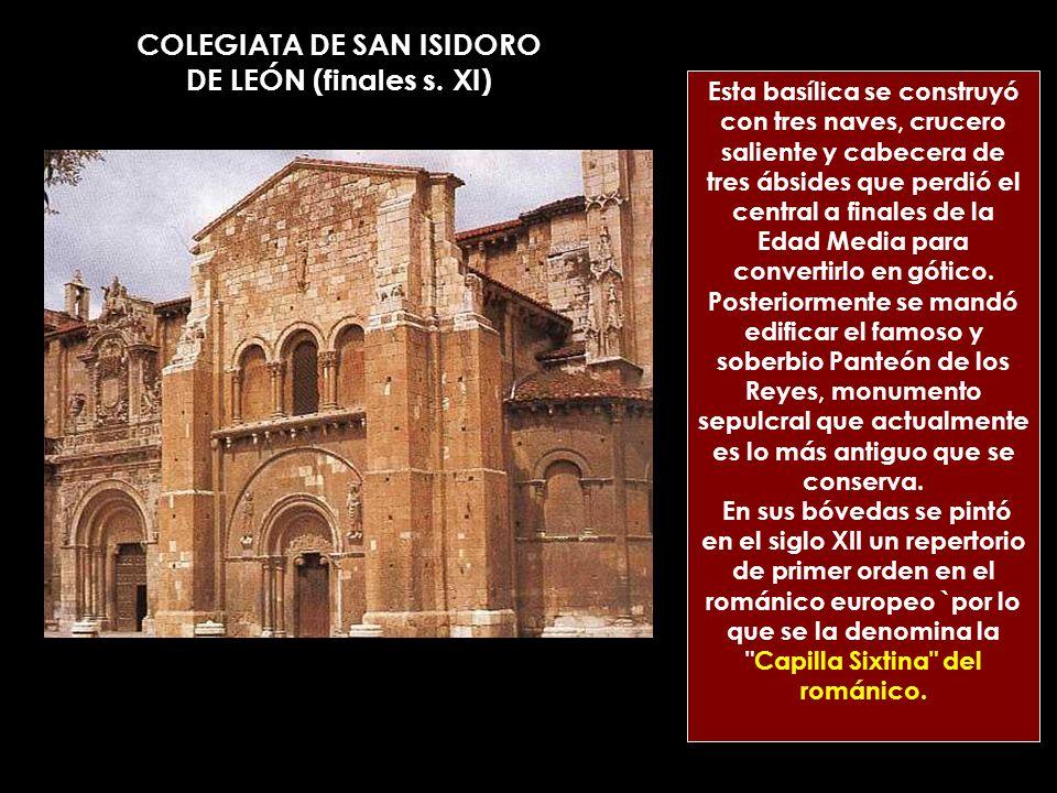 COLEGIATA DE SAN ISIDORO DE LEÓN (finales s. XI)