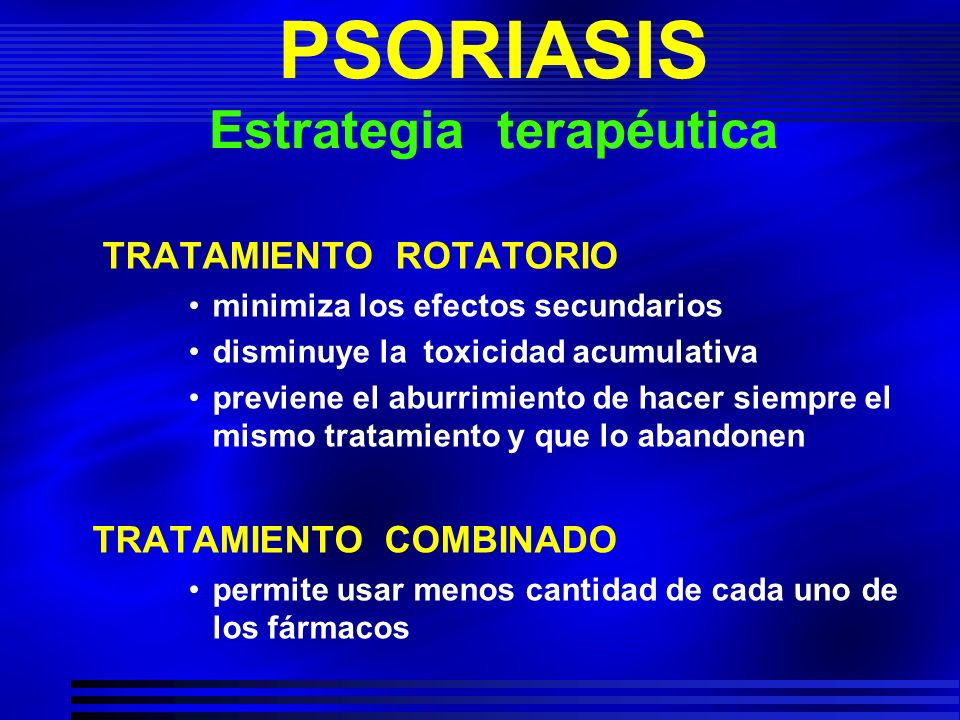 PSORIASIS Estrategia terapéutica