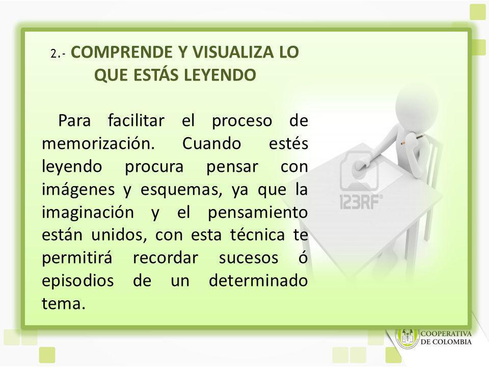 2.- COMPRENDE Y VISUALIZA LO QUE ESTÁS LEYENDO