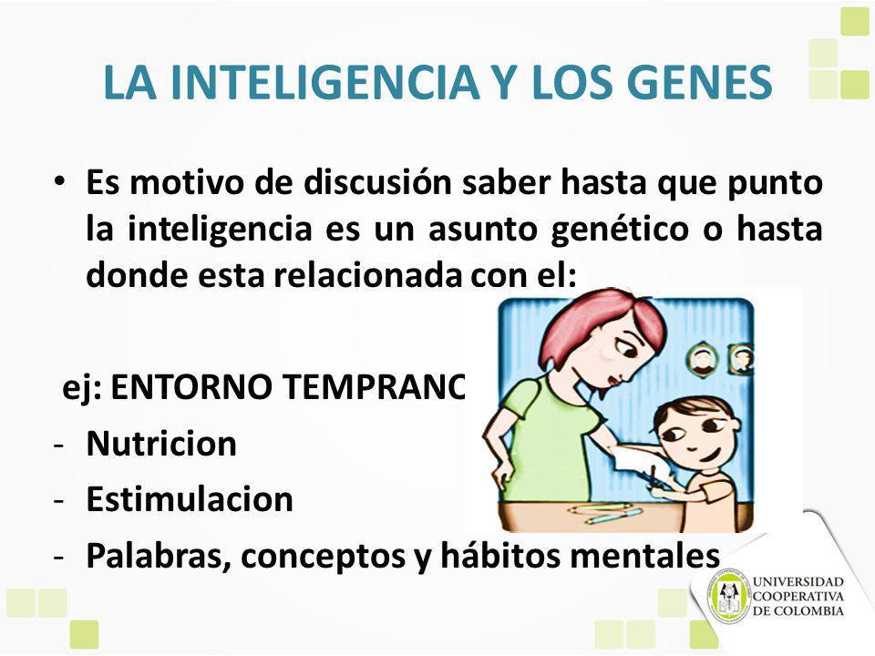LA INTELIGENCIA Y LOS GENES