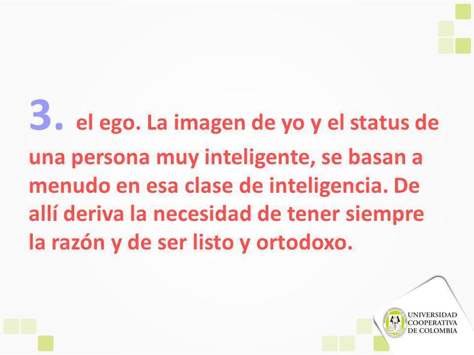 3. el ego.