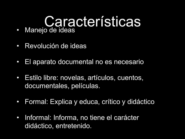 Características Manejo de ideas Revolución de ideas