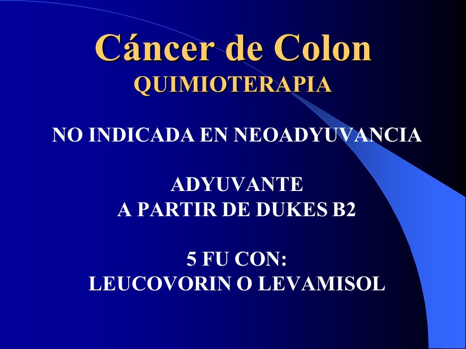 Cáncer de Colon QUIMIOTERAPIA