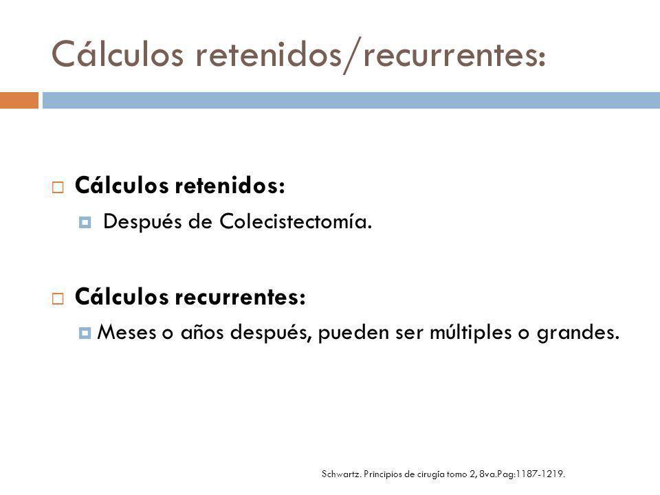 Cálculos retenidos/recurrentes: