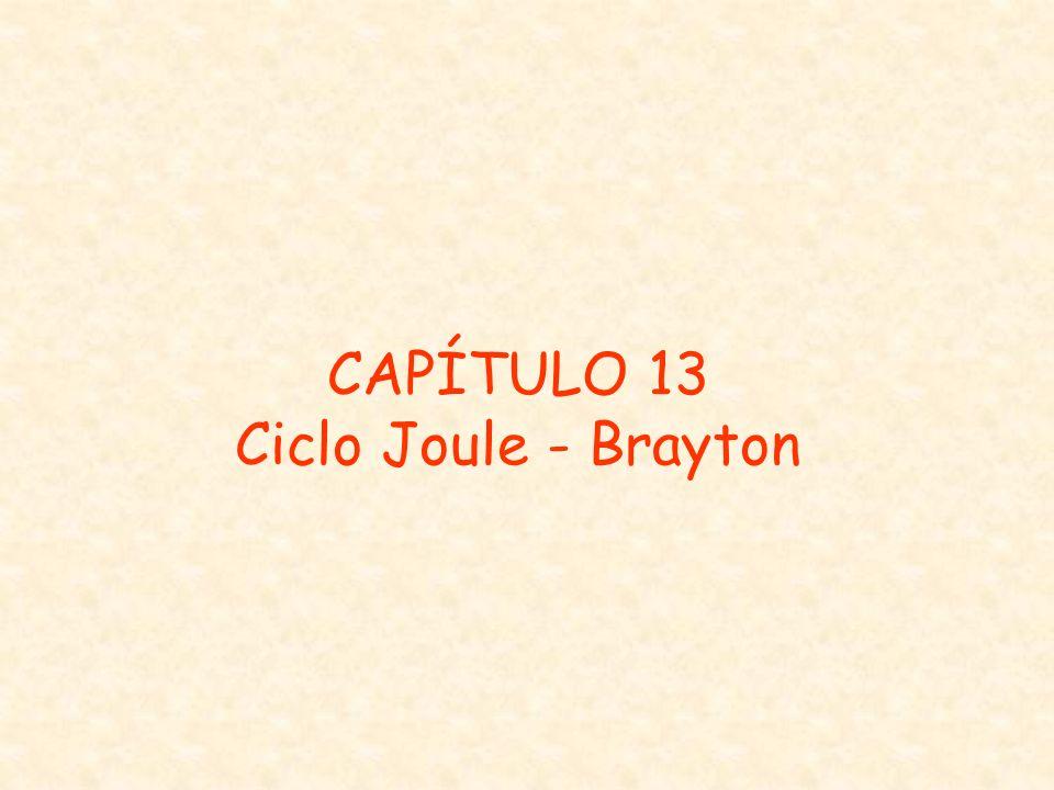 CAPÍTULO 13 Ciclo Joule - Brayton